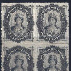 Timbres: FISCAL. SOCIEDAD DEL TIMBRE LUGO. AÑO 1876 (BLOQUE DE 4). LUJO. MNH **. Lote 264719794