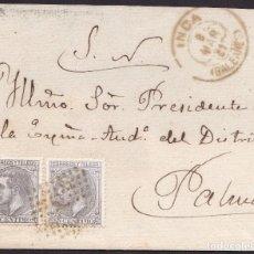 Sellos: 1881. INCA A PALMA. 25 CTS. GRIS ED. 204 (2) MAT. RP ESTRELLA. FECHADOR TRÉBOL. PRECIOSA ENVUELTA.. Lote 267552494