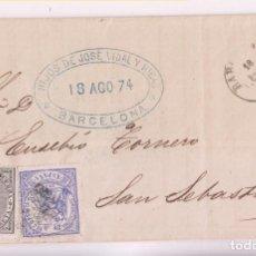 Sellos: ENVUELTA. BARCELONA A SAN SEBASTIÁN. 1874. IMPUESTO DE GUERRA. Lote 278287793