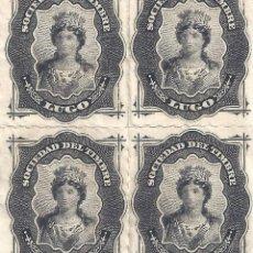 Sellos: FISCAL. SOCIEDAD DEL TIMBRE LUGO. AÑO 1876 (BLOQUE DE 4). LUJO. MNH **. Lote 285753808