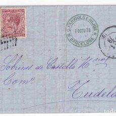 Sellos: CARTA ENTERA. BARCELONA A TUDELA, NAVARRA. 1878. IMPUESTO DE GUERRA. Lote 287383913