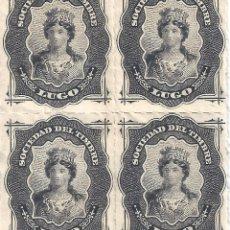 Sellos: FISCAL. SOCIEDAD DEL TIMBRE LUGO. AÑO 1876 (BLOQUE DE 4). LUJO. MNH **. Lote 289410948