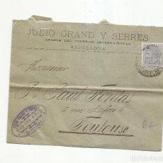 Sellos: CIRCULADA 1887 DE BARCELONA A TOULOUSE FRANCIA. Lote 295813518