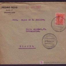 Sellos: ESPAÑA. (CAT. 317). 1927. SOBRE DE GRANOLLERS A BLANES. 25 C. MAT. * GRANOLLERS/BARCELONA *. BONITA.. Lote 24042381