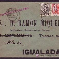 Sellos: ESPAÑA. (CAT. 592, 598). 1932. SOBRE DE HUELVA A IGUALADA. DOS SELLOS MAT. HUELVA. MUY BONITA.. Lote 25806972