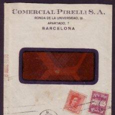 Sellos: ESPAÑA.(CAT.317A,AYTO.5).1930.SOBRE D VENTANA PUBLICIDAD AUTOMÓVILES *PIRELLI*.BARCELONA.MUY BONITO.. Lote 25083794
