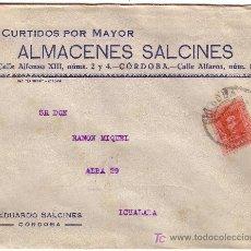Sellos: ESPAÑA. 1928. SOBRE PUBLICIDAD PIELES DE CÓRDOBA A IGUALADA. 25 CTS. MAT. CÓRDOBA. LLEGADA. BONITA.. Lote 26252513