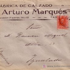 Sellos: ESPAÑA. 1926. SOBRE PUBLICIDAD ZAPATOS DE TARRAGONA A IGUALADA. 25 CTS. MAT. FECHA. LLEGADA. BONITA.. Lote 23174417