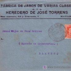 Sellos: ESPAÑA. 1929. SOBRE PUBLICIDAD JABÓN DE MATARÓ (BARCELONA) A BLANES. 25 C. MAT. FECHA. LLEGADA. BTA.. Lote 23851830