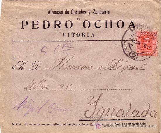 ESPAÑA. 1926. SOBRE PUBLICIDAD ZAPATOS DE VITORIA A IGUALADA. 25 CTS. MAT. FECHA. LLEGADA. BONITA. (Sellos - España - Alfonso XIII de 1.886 a 1.931 - Cartas)