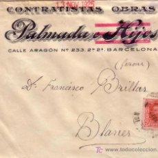 Sellos: ESPAÑA. 1925. SOBRE PUBLICIDAD OBRAS DE BARCELONA A BLANES (GERONA). 25 CTS. BONITA.. Lote 23979754