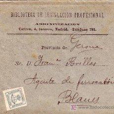 Sellos: ESPAÑA. 1896. SOBRE DE MADRID A BLANES (GERONA). 1/4 CTS. IMPRESOS. FOLLETO INTERIOR. BTA.. Lote 23916410