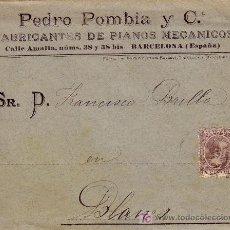 Sellos: ESPAÑA. 1897. SOBRE PUBLICIDAD PIANOS DE BARCELONA A BLANES. 15 C. PELÓN. FACTURA PUBLICITARIA. RARO. Lote 25620103