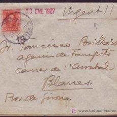 Sellos: ESPAÑA.(CAT.317A).1927. SOBRE DE BARCELONA A BLANES. 25 C. MANUSCRITO *URGENT!!*. LLEGADA. MUY RARA.. Lote 25472857