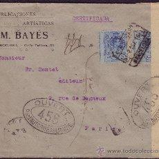 Sellos: ESPAÑA.(CAT.274).1916.SOBRE CERTIFICADO DE BARCELONA A PARIS.MARCA Y FAJA MILITAR.MUY RARA.MAGNÍFICA. Lote 25765047