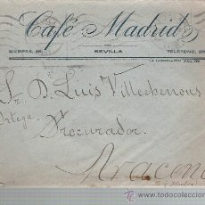 Sellos: CARTA DE SEVILLA A ARACENA. DE 21 DIC. 1926. MEMBRETE CAFÉ MADRID - SEVILLA.. Lote 22571267