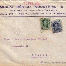 Sellos: ESPAÑA. 1926. SOBRE PUBLICITARIO DE BARCELONA A BLANES. 10 CTS. Y 15 CTS. LLEGADA. BONITO.. Lote 36337526