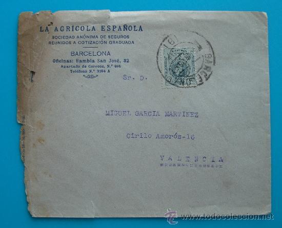 SOBRE DE LA AGRICOLA ESPAÑOLA SOCIEDAD ANONIMA DE SEGUROS REUNIDOS, BARCELONA VALENCIA JUNIO 1920 ? (Sellos - España - Alfonso XIII de 1.886 a 1.931 - Cartas)