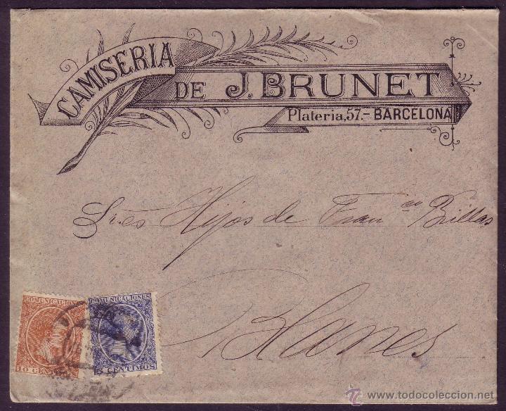 ESPAÑA.(CAT.215,217).1897.SOBRE PUBLICIDAD *CAMISERIA J. BRUNET* DE BARCELONA. 5 Y 10 CTS.PELÓN. RR. (Sellos - España - Alfonso XIII de 1.886 a 1.931 - Cartas)