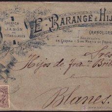 Sellos: 1897. SOBRE PUBLICITARIO DE GRANOLLERS. RARÍSIMO SOBRE DE PUBLICIDAD DEL SIGLO XIX. MAGNÍFICO.. Lote 27597556