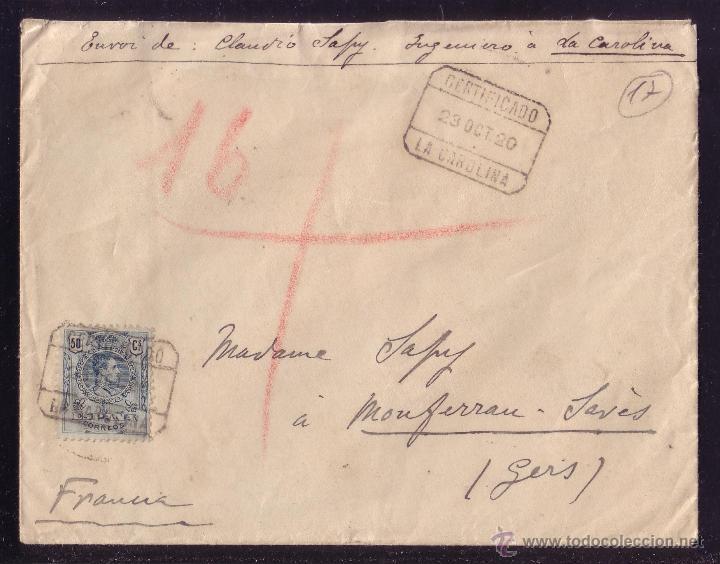 ESPAÑA.(CAT. 277).1920.SOBRE CERTIFICADO DE LA CAROLINA (JAÉN) A FRANCIA. 50 C.MEDALLÓN. MAT. CERT. (Sellos - España - Alfonso XIII de 1.886 a 1.931 - Cartas)