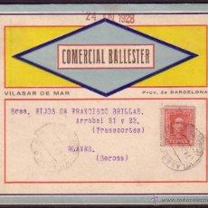 Sellos: ESPAÑA. (CAT. 317A). 1928. SOBRE DE PUBLICIDAD A COLOR DE * VILASAR DE MAR/BARCELONA *. MUY RARA.. Lote 24517393