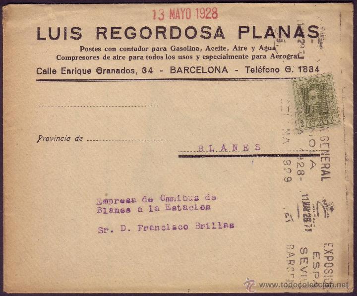 ESPAÑA. (CAT. 310A). 1928. SOBRE DE BARCELONA A BLANES. 2 CTS. IMPRESOS. MAT. EXPOSICIÓN GENERAL... (Sellos - España - Alfonso XIII de 1.886 a 1.931 - Cartas)