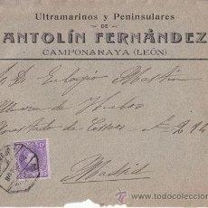 Sellos: SOBRE CIRCULADO DE CAMPONARAYA (LEÓN) A MADRID. AMBULANTE. 1908. 15 CTS. CADETE.. Lote 40698203