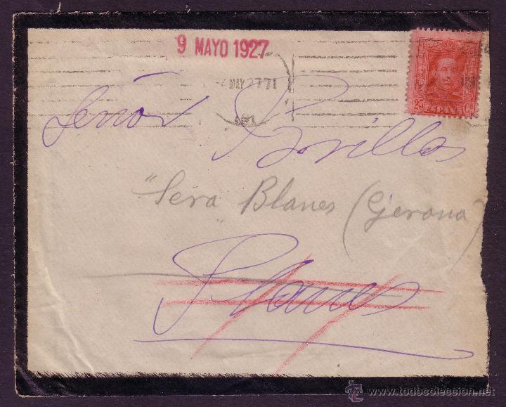 ESPAÑA. (CAT. 317A).1927. SOBRE LUTO DE BARCELONA. MANDADA POR ERROR A *PLANES/ALICANTE*. MUY RARA. (Sellos - España - Alfonso XIII de 1.886 a 1.931 - Cartas)