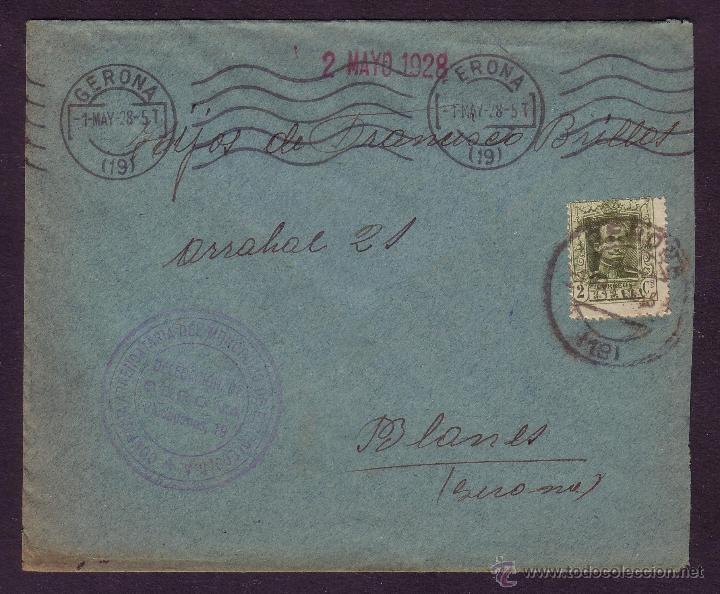 ESPAÑA.(CAT.310A).1928.SOBRE DE GERONA A BLANES.DOS FECHADORES DISTINTOS DE SALIDA DE GERONA.MAGFCA. (Sellos - España - Alfonso XIII de 1.886 a 1.931 - Cartas)