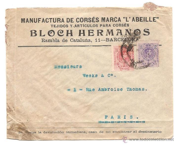 BARCELONA - CARTA CON MEMBRETE MANUFACTURA DE CORSÉS BLOCH HERMANOS - CIRCULADA A PARIS (Sellos - España - Alfonso XIII de 1.886 a 1.931 - Cartas)