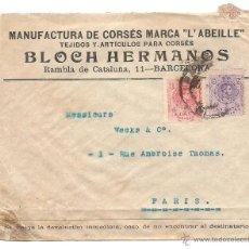 Sellos: BARCELONA - CARTA CON MEMBRETE MANUFACTURA DE CORSÉS BLOCH HERMANOS - CIRCULADA A PARIS. Lote 40779909