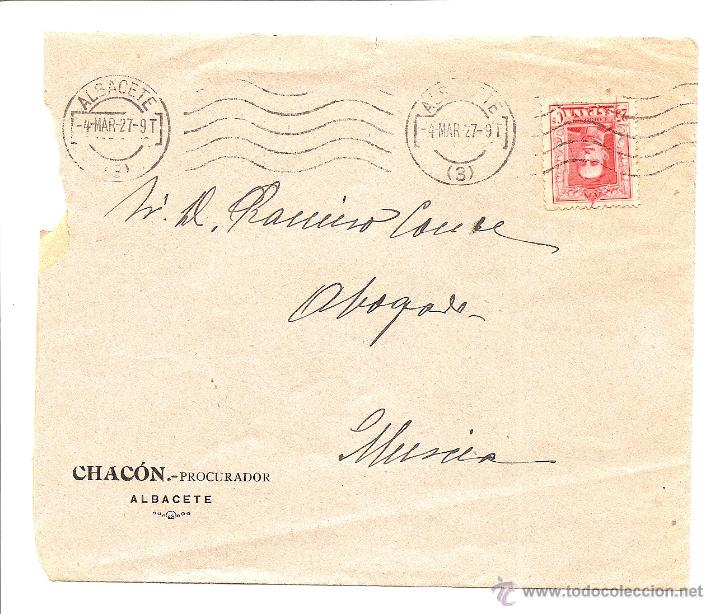 CARTA CIRCULADA DE ALBACETE A MURCIA AÑO 1927 - MEMBRETE CHACÓN PROCURADOR ALBACETE (Sellos - España - Alfonso XIII de 1.886 a 1.931 - Cartas)