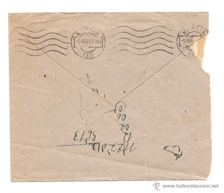 Sellos: CARTA CIRCULADA DE ALBACETE A MURCIA AÑO 1927 - MEMBRETE CHACÓN PROCURADOR ALBACETE - Foto 2 - 40894260