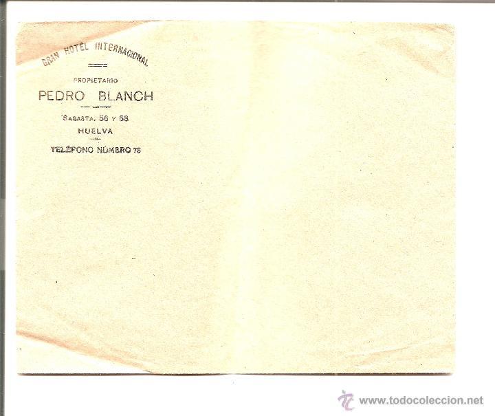 HUELVA - GRAN HOTEL INTERNACIONAL - SOBRE SIN CIRCULAR PREVISIBLEMENTE AÑOS 30 (Sellos - España - Alfonso XIII de 1.886 a 1.931 - Cartas)