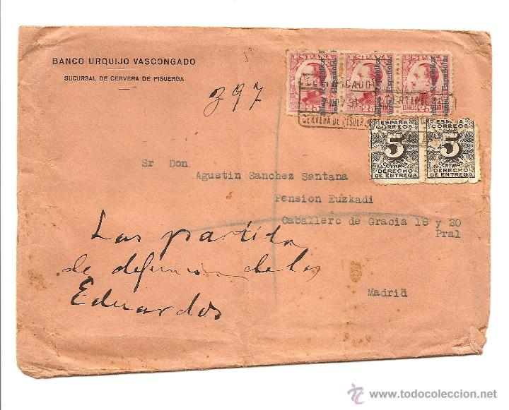 CARTA CIRCULADA AÑO 1931 DEL BANCO URQUIJO VASCONGADO SUCURSAL DE CERVERA DEL PISUERGA (PALENCIA) (Sellos - España - Alfonso XIII de 1.886 a 1.931 - Cartas)