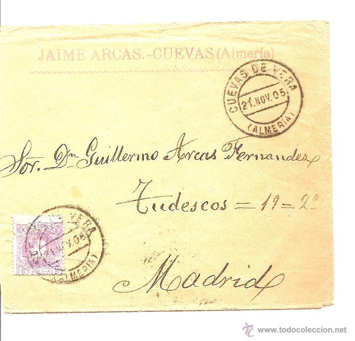 Sellos: LOTE 2 CARTAS CIRCULADAS DE CUEVAS DE VERA (ALMERÍA) A MADRID AÑOS 1905 Y 06 - JAIME ARCAS - Foto 4 - 41368915