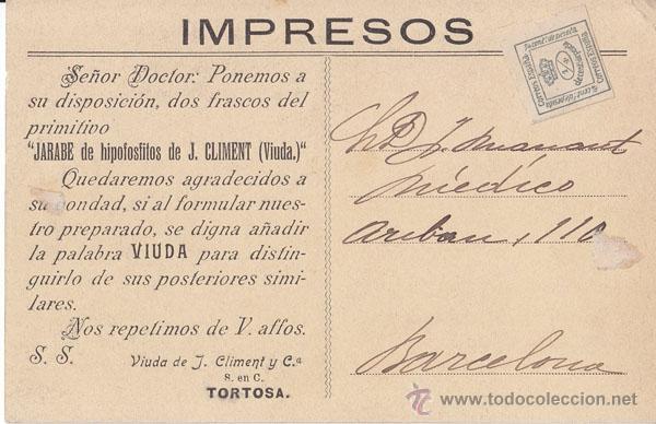 POSTAL DE IMPRESOS. JARABE J.CLIMENT TORTOSA (TARRAGONA) CON CUARTILLO. (Sellos - España - Alfonso XIII de 1.886 a 1.931 - Cartas)