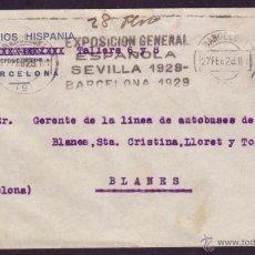 Sellos: ESPAÑA. (CAT. 317A). 1928. SOBRE DE BARCELONA A BLANES. 25 CTS. MAT. RODILLO EXPOSICIÓN. MAGNÍFICO.. Lote 42351798