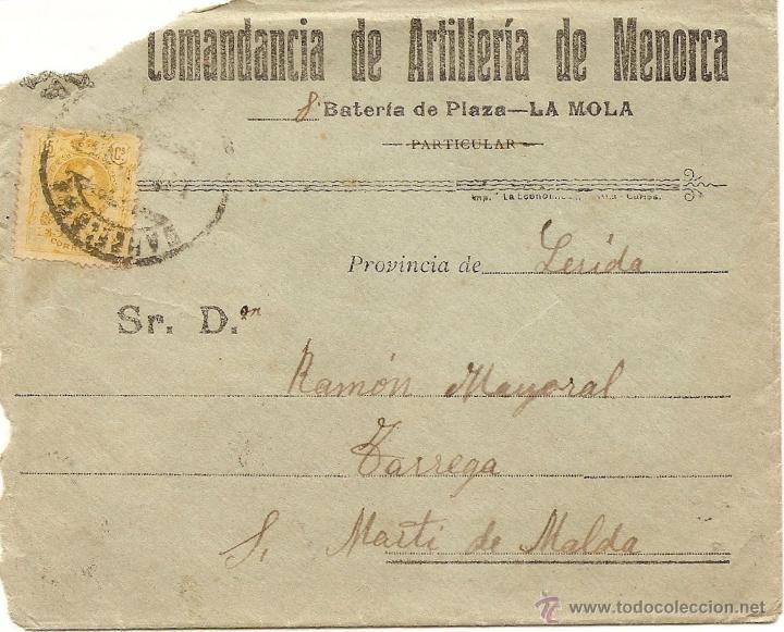 COMANDANCIA DE ARTILLERÍA DE MENORCA, 8 BATERÍA DE PLAZA, LA MOLA - CIRCULADA A TÁRREGA (LÉRIDA)1919 (Sellos - España - Alfonso XIII de 1.886 a 1.931 - Cartas)