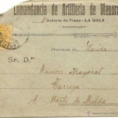 Sellos: COMANDANCIA DE ARTILLERÍA DE MENORCA, 8 BATERÍA DE PLAZA, LA MOLA - CIRCULADA A TÁRREGA (LÉRIDA)1919. Lote 43264547