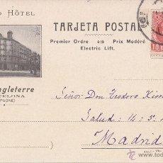 Sellos: TARJETA POSTAL PUBLICIDAD. GRAN HOTEL ANGLETERRE BARCELONA. 1908. Lote 44285206
