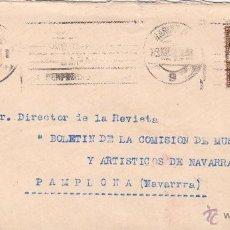Francobolli: CARTA - .MAT BARCELONA 1930 / PAMPLONA . FRANQUEO MIXTO Nº 317 VAQUER Y 3 AYUNTAMIENTO . LLEGADA. Lote 45973625