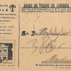 Sellos: TIPOGRAFÍA CATÓLICA CASALS. HOJA DE PEDIDO DE LIBRERÍA. 10 DE ENERO DE 1931. CIRCULADA. ALFONSO XIII. Lote 52463770