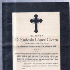 Sellos: VALLADOLDID, 1935. ESQUELA DE DON EUDOSIO LOPEZ CIVERA. CON SELLO. VER. Lote 56773528