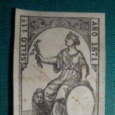 Sellos: SELLO FISCAL CLASICO - POLIZA - TIMBRE PAPELES OFICIALES - AÑO 1871 CLASE 11 ª - 50 CENT. DE PESETA. Lote 71035981