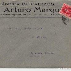 Sellos: SOBRE COMERCIAL TARRAGONA DE FÁBRICA DE CALZADO ARTURO MARQUÉS. Lote 79787897