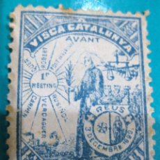 Sellos: SELLO VIÑETA VISCA CATALUNYA - AVANT REUS 1899. Lote 84382588