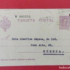 Sellos: TARJETA ENTERO POSTAL- DE BARCELONA, JACINTO BASSOLS, A HUESCA, JOSEFINA PIÉ - ALFONSO XIII.. R-8289. Lote 111434163