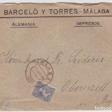 Sellos: SOBRE IMPRESOS CIRCULADO, SELLO ALFONSO XIII TIPO PELÓN. BODEGA BARCELO Y TORRES, MALAGA. Lote 112032735
